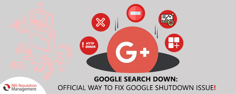Google Search Down: Official Way to Fix Google Shutdown Issue!